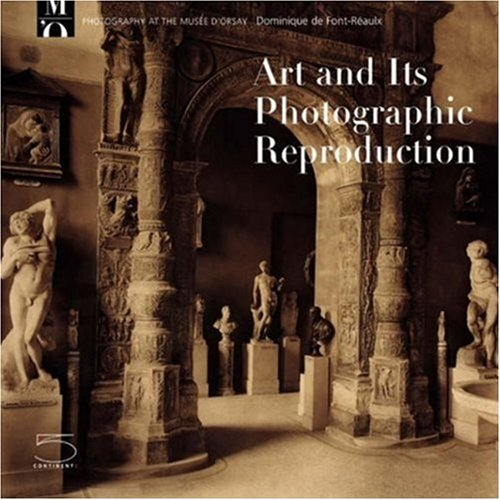 Art And Its Photographic Reproduction: Photography at the Musée D