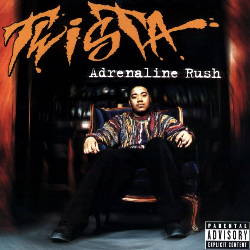 Twista - Adrenaline Rush - Zortam Music
