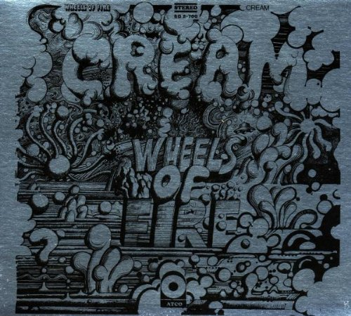 Cream - Wheels Of Fire - Zortam Music