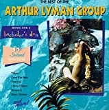 Cover de Music for a Bachelor's Den, Volume 5: The Best of the Arthur Lyman Group