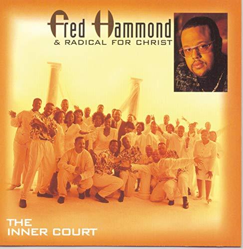 Fred Hammond - The Inner Court - Zortam Music