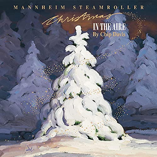 Mannheim Steamroller - Christmas in the Aire - Zortam Music