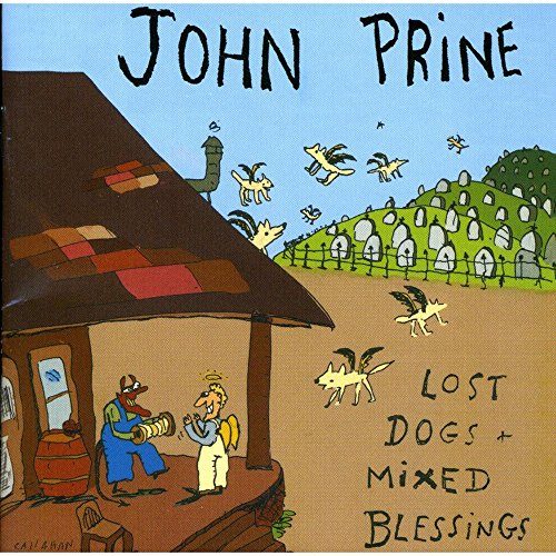 John Prine - Lost Dogs and Mixed Blessings - Zortam Music