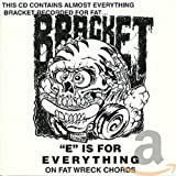 "album art to ""E"" Is for Everything on Fat Wreck Chords"