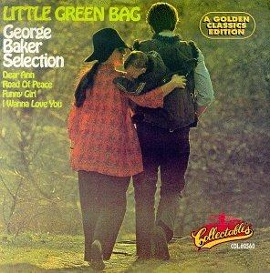 GEORGE BAKER SELECTION - Little Green Bag - Zortam Music