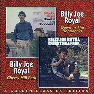 Billy Joe Royal - Down In The Boondocks - Zortam Music