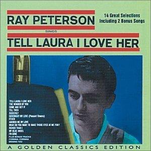 Ray Peterson - Tell Laura I Love Her - Zortam Music