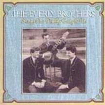 The Everly Brothers - Songs Our Daddy Taught Us - Zortam Music
