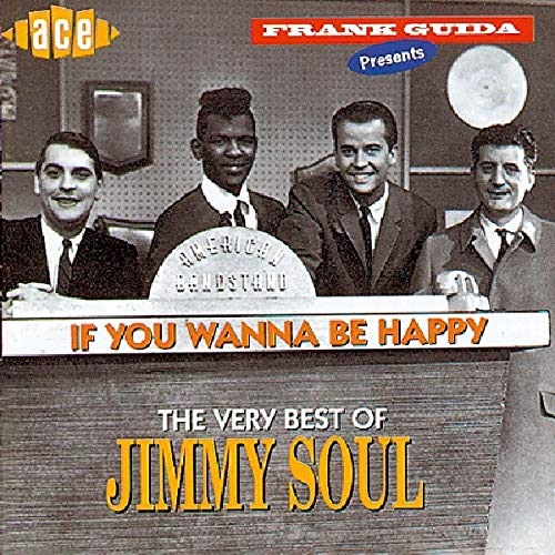 xh - If You Wanna Be Happy: The Very Best of Jimmy Soul - Zortam Music
