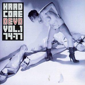 DEVO - Hardcore Devo, Vol. 1: 74-77 - Zortam Music