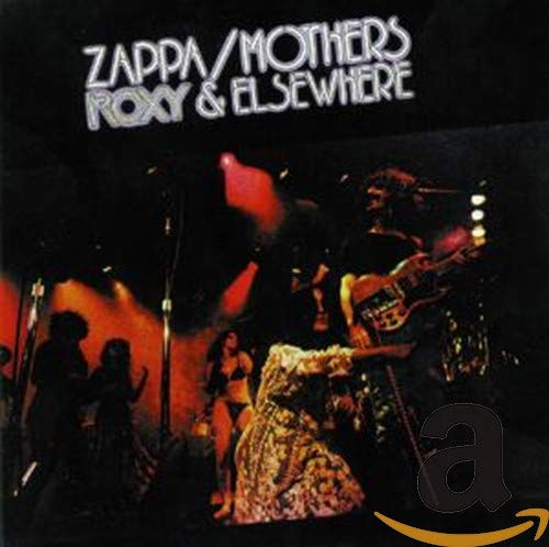 Frank Zappa - Roxy & Elsewhere - Zortam Music