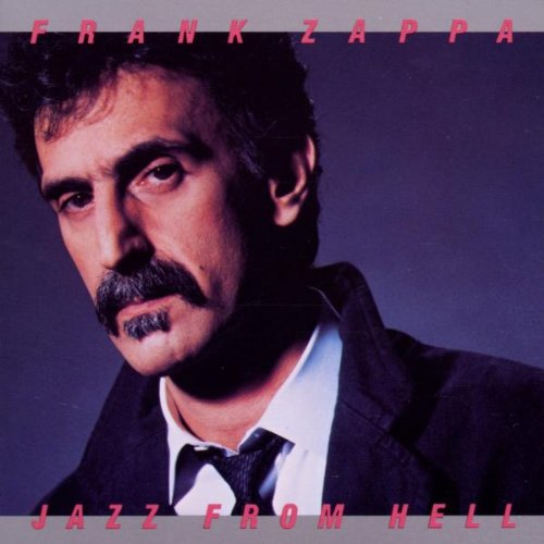 Frank Zappa - Jazz From Hell - Zortam Music