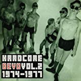 Cover von Hardcore Devo, Vol. 2: 1974-1977