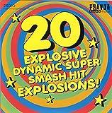 Pochette de l'album pour 20 Explosive Dynamic Super Smash Hit Explosions!