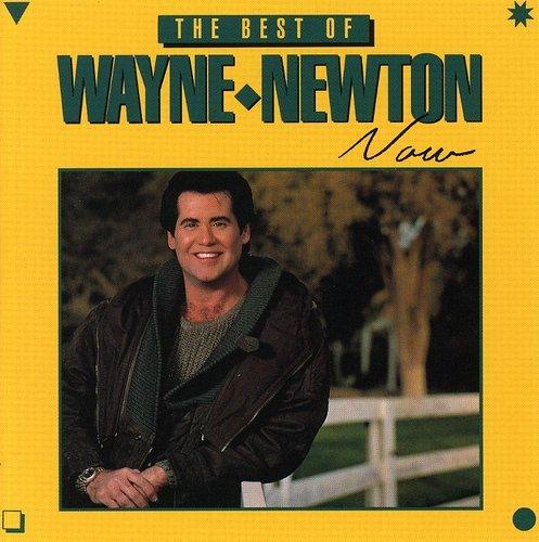 Wayne Newton - Best Of Now - Zortam Music