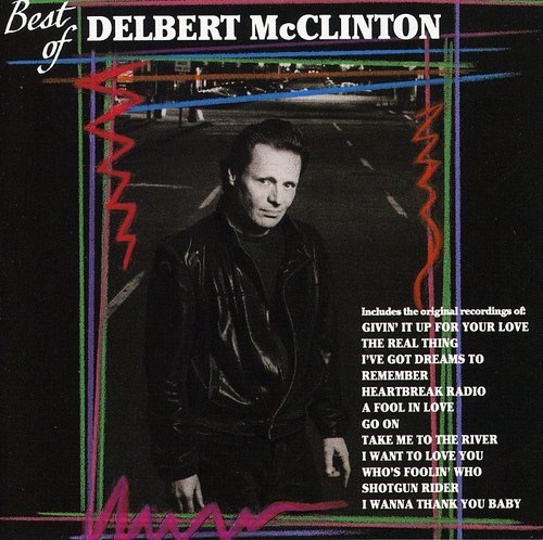 DELBERT MCCLINTON - The Best of Delbert McClinton - Zortam Music
