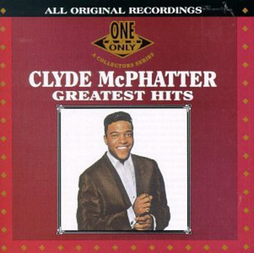 Clyde McPhatter - Atlantic Rhythm And Blues 1947-1974, Volume 3 1955-1958 - Zortam Music