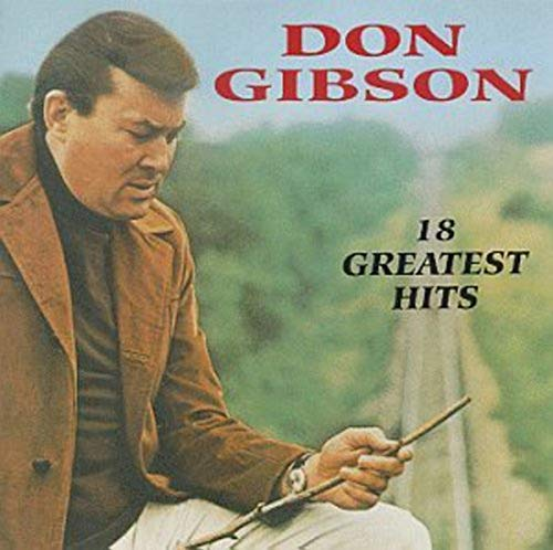 Don Gibson - Don Gibson - 18 Greatest Hits - Zortam Music