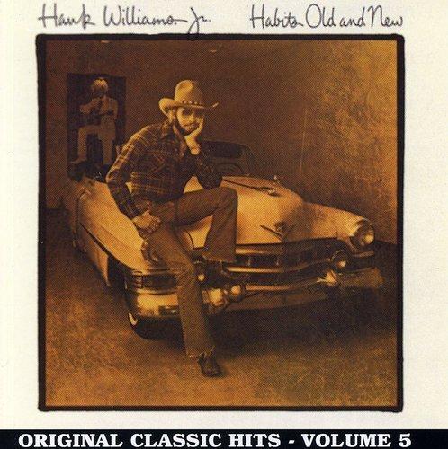 Hank Williams Jr. - Vol. 5-Habits Old & New - Zortam Music