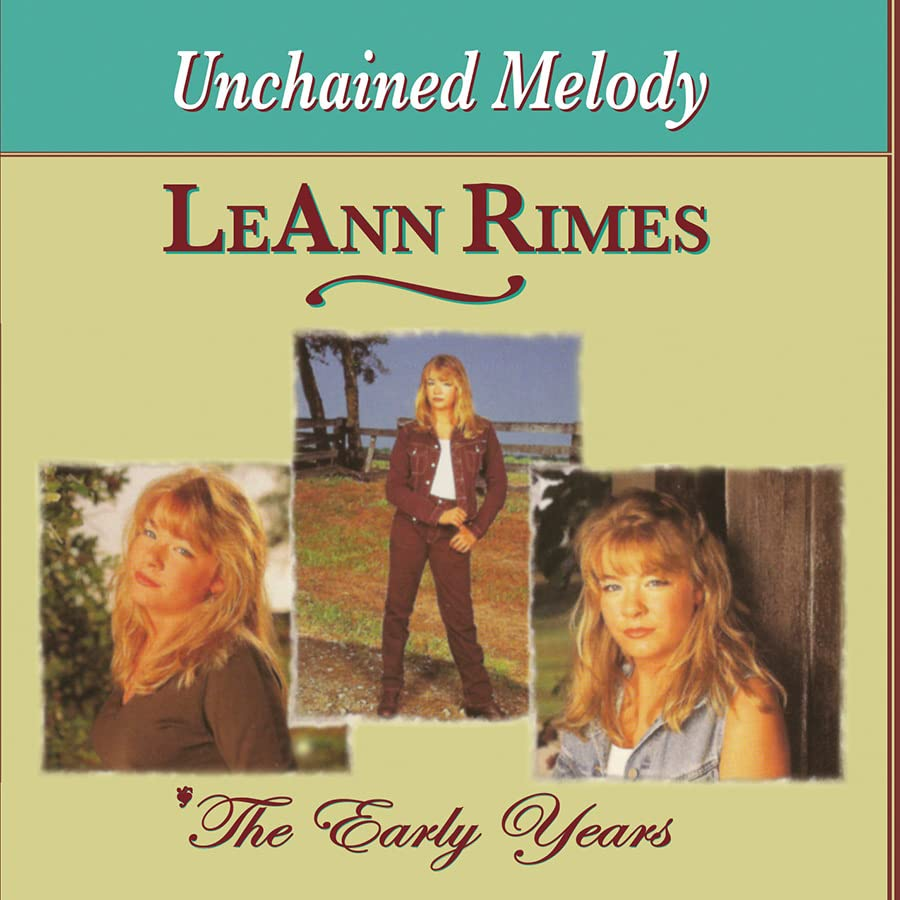 LeAnn Rimes - Early Years-unchained Melody