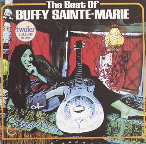 Buffy Sainte-Marie - The Best of Buffy Sainte-Marie - Zortam Music