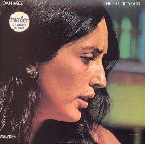Joan Baez - First 10 Years - Zortam Music