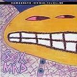 album art to Sex Mad / You Kill Me