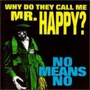 album art to Why Do They Call Me Mr. Happy?