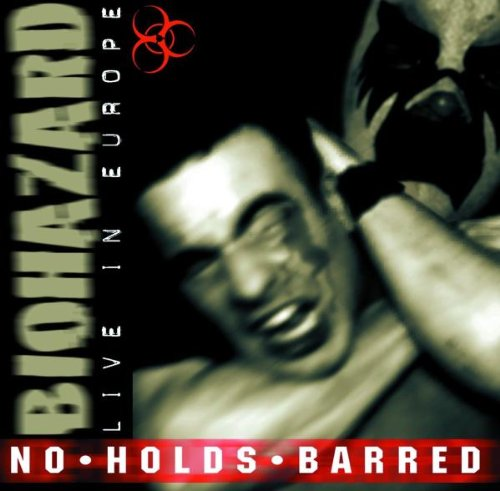 biohazard - No Holds Barred: Live in Europe - Zortam Music