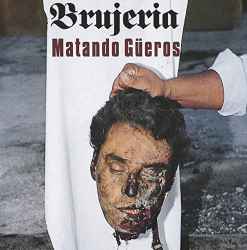 Brujeria - Chingo De Mecos Lyrics - Zortam Music