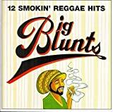 Album cover for Big Blunts: 12 Smokin' Reggae Hits