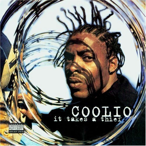 Coolio - It Takes a Thief - Zortam Music