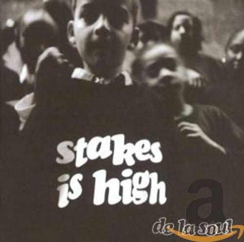 De La Soul - Stakes Is High - Zortam Music