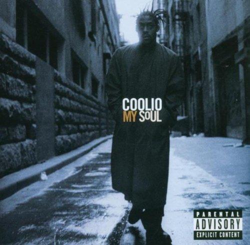Coolio - My Soul (Advisory) - Zortam Music