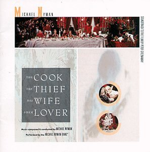 Michael Nyman - The Cook, The Thief, His Wife and Her Lover - Zortam Music