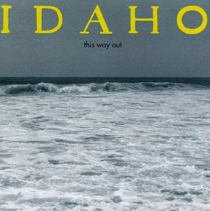 Idaho - This Way Out - Zortam Music