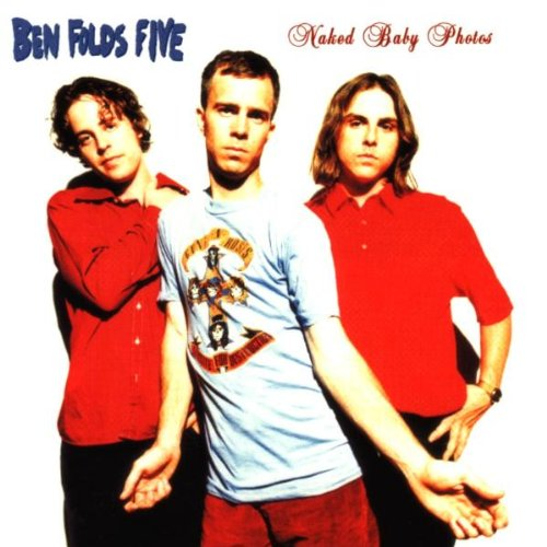 Ben Folds Five - Naked Baby Photos - Zortam Music