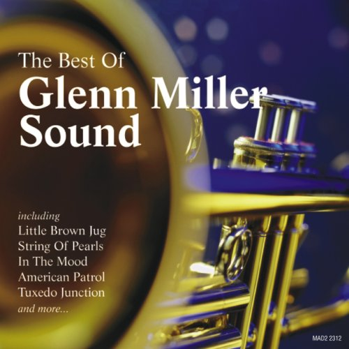 The Best of Glenn Miller Sound
