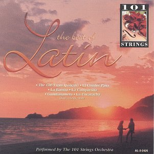 101 Strings Orchestra - Best of Latin - Zortam Music