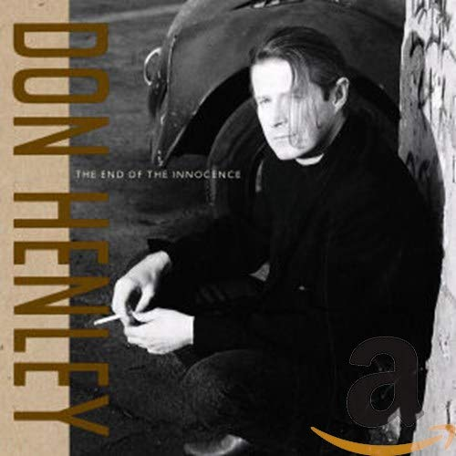 Don Henley - The End Of The Innocence - Zortam Music