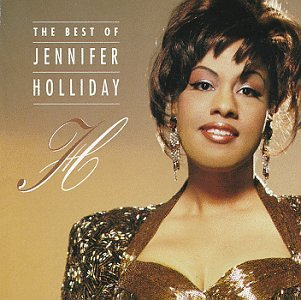 Jennifer Holliday - The Best Of Jennifer Holliday - Zortam Music