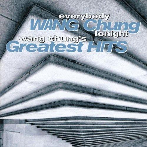 WANG CHUNG - Everybody Wang Chung Tonight - Wang Chung