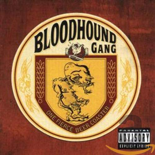 Bloodhound Gang - One Fierce Beer Coaster - Zortam Music