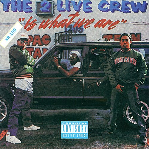 2 Live Crew - Is What We Are - Zortam Music