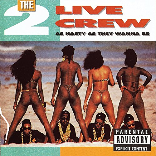2 Live Crew - As Nasty as They Wanna Be - Zortam Music