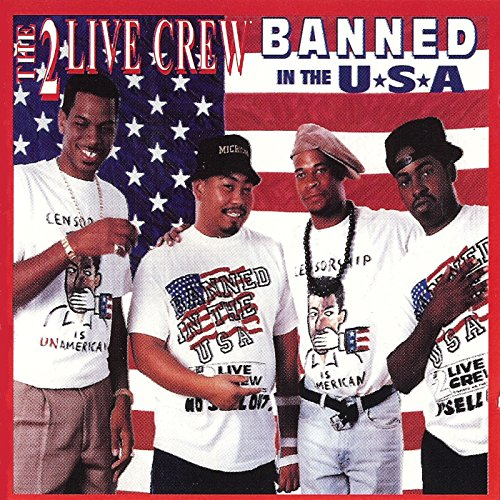 2 Live Crew - Banned in the USA - Zortam Music