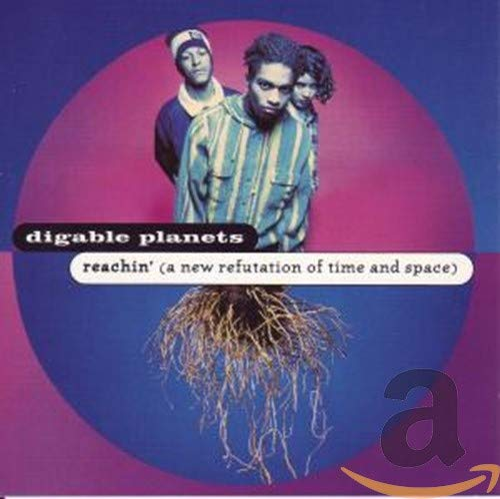 Digable Planets - Reachin