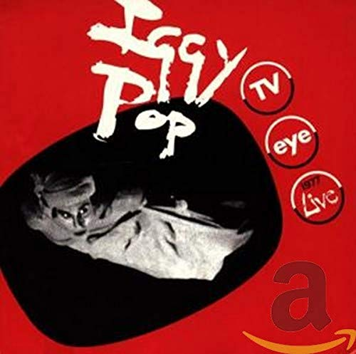 Iggy Pop - Tv Eye - Zortam Music