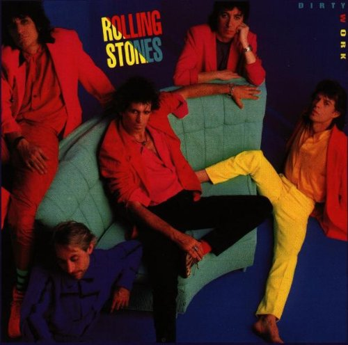 The Rolling Stones - Dirty Work - Zortam Music