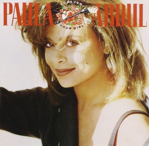 Paula Abdul - Forever Your Girl - Zortam Music